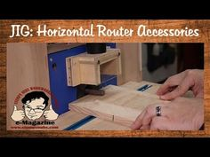 Homemade Horizontal Router accessories and features (Part 2 of 2) - YouTube