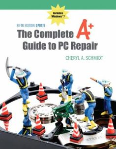 The Complete A+ Guide to PC Repair Fifth Edition - Cheryl Schmidt torrent - Your Ultimate Source For New Movies. Computer Maintenance, Pc Repair, Computer Repair, Computer Hardware, Video Editing, Schmidt, New Movies, Books Online, Student