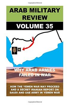 Arab Military Review (Military Effectiveness of Arab Stat... https://www.amazon.com/dp/1514687038/ref=cm_sw_r_pi_dp_2zwNxbTJDDVTB
