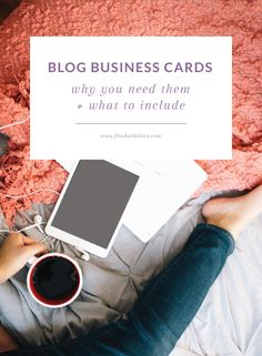 Blog business cards - why you needs them and what to include in them!