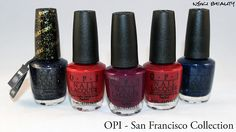 OPI - San Francisco Collection - Review