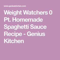 Weight Watchers 0 Pt. Homemade Spaghetti Sauce Recipe - Genius Kitchen