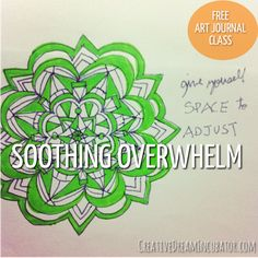 Creative Journal Day 14: Soothing Overwhelm
