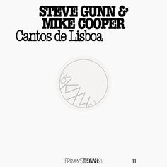 Steve Gunn - Frkwys Vol. 11: Mike Cooper & Steve Gunn - Contos De Lisboa, Black