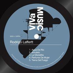 Rodrigo Laffertt New Releases: Agua De Rio / Amuleto / La Medallita / Perfume De Mujer / Tierra Del Fuego on Beatport