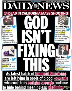 Nothing's changed: The latest mass shooting in America left 12 dead after gunmen targeted Inland Regional Center in San Bernardino, California on Dec. 2, 2015. Instead of offering solutions, politicians chose to offer prayers. Look back at other Daily News front pages calling for change in response to some of the deadliest mass shootings since Sandy Hook in 2012.