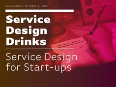 4th Berlin Service Design Drinks took place at innovation consultancy Dark Horse's beautiful office space. A short input talk gave an overview on how service d…