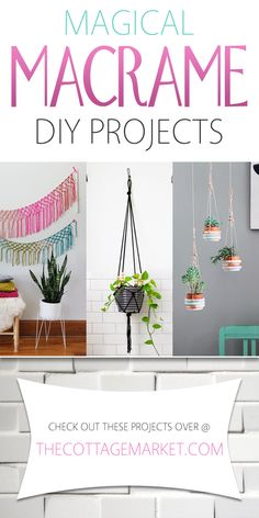 Magical Macrame DIY Projects - The Cottage Market