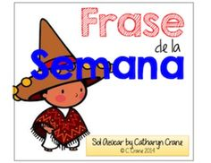Back to School Goal: Do a phrase a week this year for my Spanish class