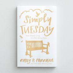 Simply Tuesday, by @emilyfreeman