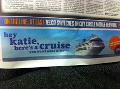 hey katie here's a cruise you won't want to leave - Tom Cruise Katie Holmes divorce - funny newspaper ad Katie Holmes Tom Cruise, Band Of Horses, Divorce Humor, Divorce Funny, Vampire Weekend, Guerilla Marketing, Pictures Online, Celebrity Gossip, Puns