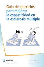 Acceso gratuito. Guía de ejercicios para mejorar la espasticidad en la Esclerosis Múltiple