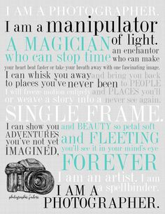 I am a Photographer. | Digital Download I love this. I think I need to print it for my office! <3