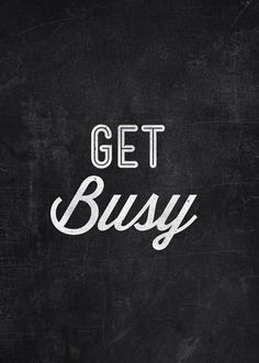TEXT. TEXTO. GET BUSY