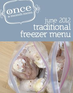 Freezer Traditional June 2012 menu. Recipe cards, instructions, labels, grocery list.