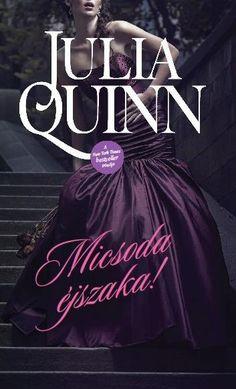 A Night Like This by Julia Quinn, Hungarian edition. Micsoda éjszaka!