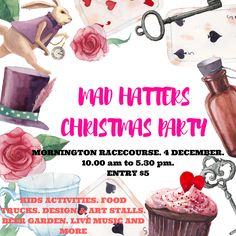 This Sunday, we'll be at the MAD HATTERS XMAS PARTY - MORNINGTON The Mad Hatters Christmas party is designed to be an unconventional Christmas event held on the beautiful grounds of the Mornington Racecourse. Over 160 stallholders, food trucks, a beer garden, live music and unique kid's activities providing the Christmas shoppers a wonderful festive ambience. 4TH DECEMBER 2016 MORNINGTON RACECOURSE 10 AM - 5.30 PM ENTRY $5/ KIDS UNDER 12 ARE FREE