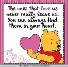 The ones that love us never really leave us...