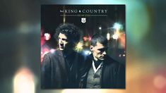 "for KING & COUNTRY - ""Fix My Eyes"" (Official Audio)"