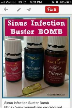 Sinus Infection Buster Bomb - Frankincense, Oregano and Thieves essential oils from Young Living- if you use doTerra, you can sub OnGuard for Thieves Oil Essential Oils Sinus, Oils For Sinus, Essential Oil Uses, Natural Essential Oils, Thieves Essential Oil, Young Living Essential Oils Recipes Cold, Natural Oils, Oregano Essential Oil, Infection Des Sinus