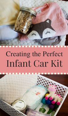 Parenting | Parenting Hacks | Parenting Tips | Parenting Advice | Infant Car Kit | What to Put in an Car Kit | Traveling with Baby | Baby Hacks | Baby Ideas | Baby Tips