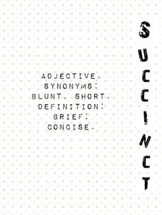 CollegeBoundu0027s Vocabulary Word Of The Day #23 Succinct: Brief; Concise.  #collegeboundacademics