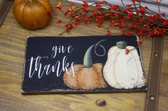 Give Thanks Sign, Rustic, Fall Decor, Fall Wood Sign, Pumpkin Patch, Farmhouse Decor, Rustic Fall Sign, Wooden Sign, Autumn, Pumpkin Sign by TinSheepShop on Etsy