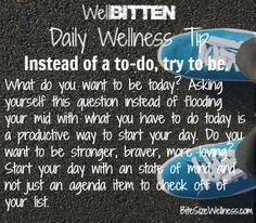 WellBitten Wellness Tip: Write a To-Be List BiteSizeWellness.com