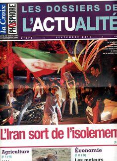 Les dossiers de l'Actualité n°177 de septembre 2015. L'Iran sort de l'isolement. Agriculture: L'élevage français en crise. Economie: Les moteurs de la croissance africaine.