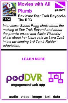 #UNCAT #PODCAST  Movies with Ali Plumb    Reviews: Star Trek Beyond & The BFG    LISTEN...  http://podDVR.COM/?c=bba0838e-7f6d-d29a-9833-e2ef83efab51