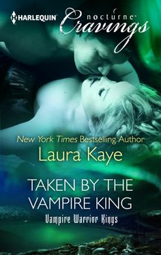 TAKEN BY THE VAMPIRE KING (Vampire Warrior Kings #3) by Laura Kaye: http://thereadingcafe.com/taken-by-the-vampire-king-by-laura-kaye-cover-reveal/
