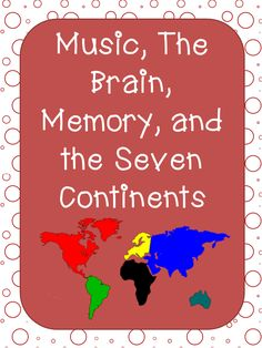 Brain Rules Repeat to Remember Elementary Matters: Music, the Brain, Memory, and the Seven Continents - Hints on using simple songs in the classroom Social Studies Activities, Teaching Social Studies, Teaching Music, Learning Piano, Movement Activities, Teaching Biology, Stem Activities, Music Education Lessons, Physical Education