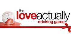 This 'Love Actually' Drinking Game Is The Most Fun You'll Have Watching Movies This Christmas