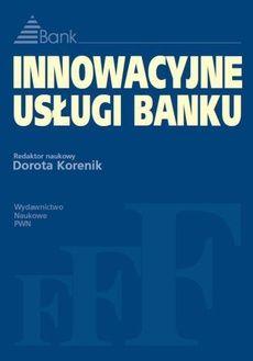 Innowacyjne usługi banku