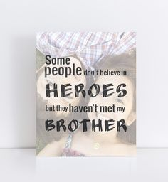 Brother Gift, Brother Photo Quote, Gift for My Brother, Special print featuring… Caption For Brothers, Brother Sister Quotes, Gifts For Brother, Sister Love, Brother Photos, Gift Quotes, Photo Quotes, Family Love, Sisters