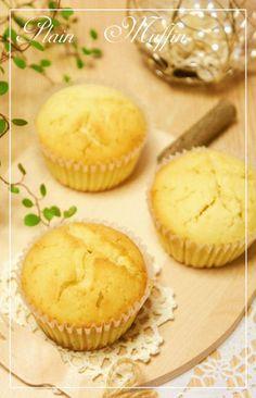 簡単☆基本のプレーンマフィン [Plain Muffins]