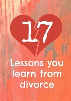 #5 is tough stuff. What's the biggest lesson you learned from divorce?