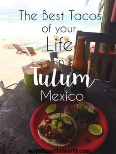 Life changing tacos in Tulum. Mexican food is already incredible but Tulum's trendy restaurant scene takes it to the next level. Read the full guide to Tulum's hottest bars and restaurants.