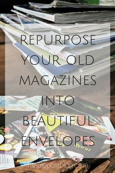 Upcycling Magazines into Envelopes Recycled Magazines, Old Magazines, Recycled Crafts, Recycled Jewelry, How To Make An Envelope, Diy Envelope, Envelope Templates, How To Make Envelopes, Making Envelopes