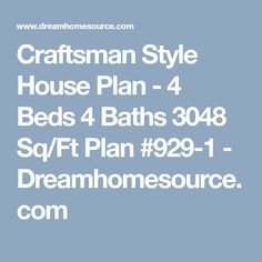 Craftsman Style House Plan - 4 Beds 4 Baths 3048 Sq/Ft Plan #929-1 - Dreamhomesource.com