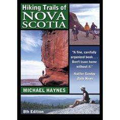 Hiking Trails of Nova Scotia: Amazon.ca: Michael Haynes: Books