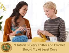 9 Tutorials for Every Knitter and Crocheter to Try!