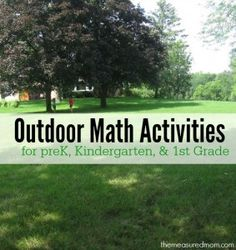 Outdoor Math Ideas for Kids Ages 3-7 - The Measured Mom