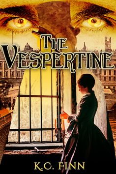 The Vespertine A serving girl barters for her mother's life with a half-vampire beast in Victorian London.