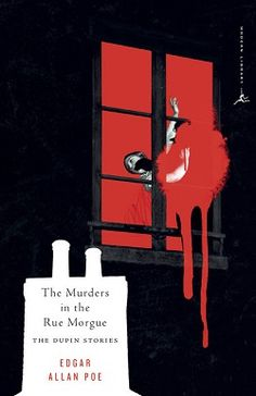 The Murders in the Rue Morgue and others
