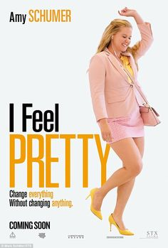 Never looked better! Amy Schumer has shared the first poster for her movie I Feel Pretty, which comes out in June