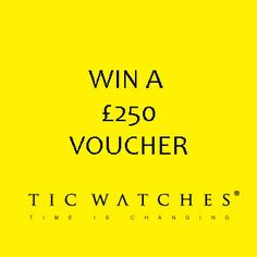 In this months competition we are offering a £250 Voucher to spend at Tic Watches on any watch or watches.  All you have to do is submit the entry form below with your details before the closing date on Friday 30th May and you could win this fantastic prize.  To keep up to date with the latest watch news, trends and discount codes Follow Tic Watches on FaceBook and the Tic Watches Twitter Group to promote the competition.