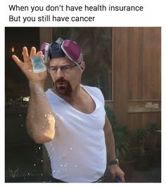 A good old fashioned Walter White meme Breaking Bad Funny, Breaking Bad Jesse, Ghostbusters The Video Game, Extreme Ghostbusters, Insurance Meme, Health Insurance, Walter White Meme, Beaking Bad, Bad Memes
