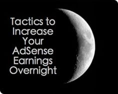 Ad Positioning: Tactics to Increase Your AdSense Earnings Overnight
