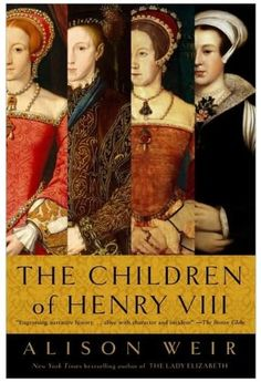 The Children of Henry VIII by Alison Weir http://www.amazon.com/dp/0345407865/ref=cm_sw_r_pi_dp_QMmBvb1NMSSV9